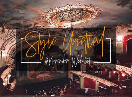 November Wish List Style Unsettled